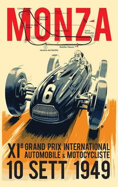 A Fine Art High Definition Vintage Monza Grand Prix Advertising Poster Print. Vintage Advertisements, Vintage Ads, Grand Prix, Pin Ups Vintage, Course Automobile, Car Illustration, Illustrations, American Illustration, Automotive Art