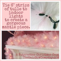 DIY Tulle Mantle Decoration for Christmas. Easy Cheap and Gorgeous.) DIY Tulle Mantle Decoration for Christmas. Easy Cheap and Gorgeous. All Things Christmas, Christmas Holidays, Pink Christmas Lights, Xmas Lights, Cheap Christmas, Holiday Crafts, Holiday Fun, Holiday Parties, Do It Yourself Wedding