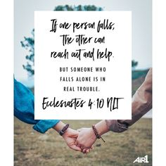 If one falls down, his friend can help him up. But pity the man who falls and has no one to help him up. Ecclesiastes 4:10 Person Falling, Give Me Jesus, Daily Encouragement, Ecclesiastes, Faith Hope Love, Godly Woman, Verse Of The Day, Bible Verses, Scriptures