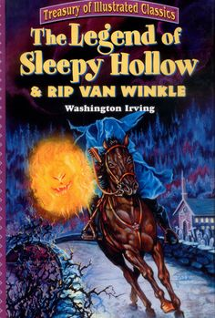 The Legend of Sleepy Hollow & Rip Van Winkle (Treasury of Illustrated Classics) – Available Now:  http://aimcollectibles.blogspot.com/2011/11/legend-of-sleepy-hollow-rip-van-winkle.html