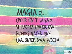Esta es The Real Magia! Positive Messages, Positive Thoughts, Positive Quotes, Text Quotes, Love Quotes, Inspirational Quotes, Awesome Quotes, More Than Words, Spanish Quotes