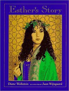 Esther's Story: Diane Wolkstein, Juan Wijngaard: 0046594014931: Amazon.com: Books