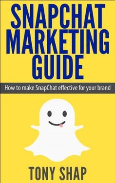 SnapChat Marketing Guide: How to make SnapChat effective for your brand by Tony Shap, http://www.amazon.com/dp/B00KGQAC5Q/ref=cm_sw_r_pi_dp_XukHtb1DCAAV7