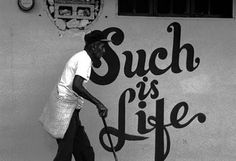 street art - such is life. Love Graffiti, Graffiti Artwork, Street Art Graffiti, Street Art Love, Amazing Street Art, Street View, Street Quotes, Calligraphy Signs, Human Body Art