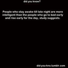 ...Does that mean that people like me who have insomnia are geniuses? =D Haha.
