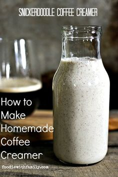How to Make Coffee Creamer. Snickerdoodle Coffee Creamer is great for coffee OR tea! foodiewithfamily.com