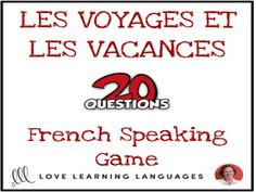 Les Vacances et Les Voyages - French 20 questions game - No prep speaking gameThe game of 20 questions is a fun and effective way to practice forming French questions. This version of the game focuses on 104 nouns and verbs whi. 20 Questions Game, Question Game, This Or That Questions, Everyday Activities, Class Activities, A Level French, Speaking Games, Nouns And Verbs, Teacher Boards