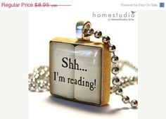 http://www.etsy.com/listing/77856163/25-off-on-shh-im-reading-a-jewelry