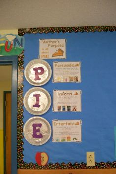 Author's Purpose Pie bulletin board. Great for language lessons or in a literacy center!