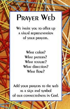 Creating a Prayer Web Loom invite; site has directions on how to set up a prayer web; site has faith formation stuff for all ages Prayer Ministry, Youth Ministry, Ministry Ideas, Prayer Wall, Prayer Room, Prayer Crafts, Prayer For Church, Prayer Stations, Spiritual Formation