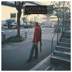 Mogwai/ A Wrenched Virile Lore
