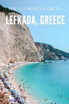 Lefkada, Greece: A Complete Travel Guide - Urban Wanders Travel Tours, Europe Travel Tips, Travel Guides, Travel Destinations, Travel List, Greece Itinerary, Greece Travel, Greece Vacation, Agios Ioannis Beach
