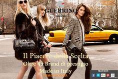 Vi Aspettiamo per le Nuove Collezioni UOMO*DONNA New Collection F/W 2013*14 WOMAN*MAN  Guerrino Style... Il Piacere della Scelta*