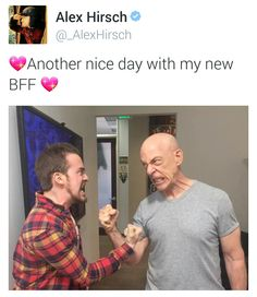 AH HA! ALEX AND JK SIMMONS! Just imagine Stan and Ford doing this to each other, WHICH THIS LITERALLY IS!