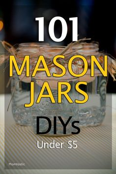 If you don't have any mason jars, go out and get some, would ya? Here are 101 things to do with a mason jar---from mason jar crafts to DIYs to pin now and try later. Mason Jars, Pot Mason, Mason Jar Meals, Mason Jar Gifts, Canning Jars, Glass Jars, Mason Jar Bank, Bottles And Jars, Glass Containers