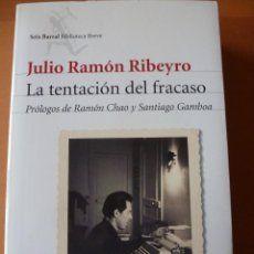 JULIO RAMÓN RIBEYRO. LA TENTACIÓN DEL FRACASO. SEIX BARRAL