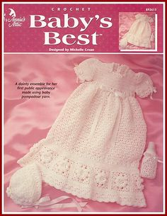 Baby's Best rose-bordered christening ensemble also has patterns for bonnet and bottle cover