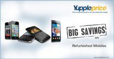 Shop for Refurbished mobiles in India @ #Yuppleprice.com #onlinemobileprice #mobileinIndia