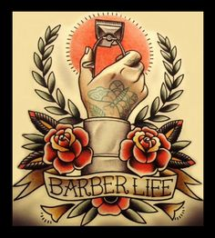 Traditional Tattoo Old School, Neo Traditional Tattoo, American Traditional, Barber Poster, Barber Sign, Barber Shop Vintage, Barber Shop Decor, Life Tattoos, Body Art Tattoos