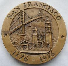 SAN FRANCISCO 1776-1976 BRONZE TwinBicentennial LIBERTY BELL Golden Gate Bridge