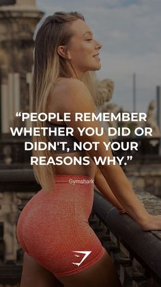 """""""People remember whether you did or didn't, not your reasons why."""" - Gymshark. Save this to your motivation board for a reminder! #Gymshark #Quotes #Motivational #Inspiration #Motivate #Phrases #Inspire #Fitness #FitnessQuotes #MotivationalQuotes #Positivity #Routine #HealthyMindset #Productive #Aspiration #Wellness #LifeGoals"""