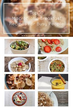 In this post you will find 10 awesome macrobiotic breakfast recipes, both sweet and savory. Which one is your favorite? | gourmandelle.com | #macrobiotic #breakfast