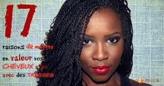 17 raisons de mettre en valeur vos cheveux afro avec des tresses
