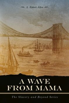 eBook deals on A Wave From Mama by A. Robert Allen, free and discounted eBook deals for A Wave From Mama and other great books. Literary Fiction, Historical Fiction, Robert Allen, Any Book, Great Books, Thought Provoking, Waves, Adventure, Small Boy