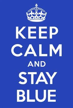 Keep Calm, Messages, Feelings, Color, Cobalt Blue, Stay Calm, Colour, Relax