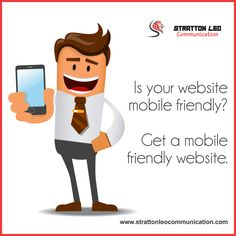 A #MobileFriendlyWebsite means More Business, Higher #Google Ranking & Improved Accessibility. Rely on us to make your website mobile-friendly.  #StrattonLeo #WebsiteManagement  http://strattonleocommunication.com/