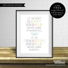 Motivation Monday - Free Art Printable -  Thankful People are Happy