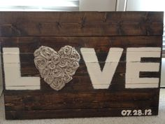 Large Love sign // wedding sign // decor // wooden // by MRworks, $100.00 without the date (for now) ommmmg love this