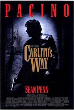 Carlito's Way (1993).  A good movie about a guy who went wrong trying to go right.