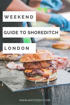 A Weekend Guide to Shoreditch London