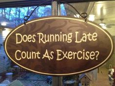 If so, i get a healthy workout every morning!