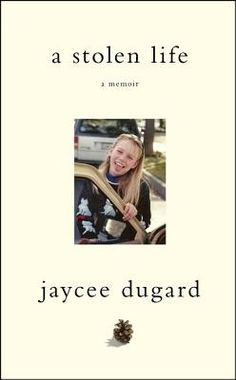 A Stolen Life: A Memoir - Jaycee Lee Dugard: Her 18-year ordeal as a captive of a psychotic pedophile and his enabling wife beginning the age of 11. Her recovery is phenomenal considering what she's been through.