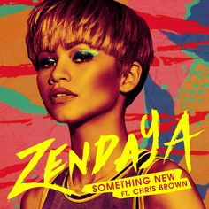 """""""Something New"""" by Zendaya Chris Brown added to Liked Music 2 playlist on Spotify"""