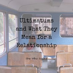 """*Has your partner ever given you an ultimatum?*  """"Healthy adult relationships should focus on positivity, support, love, and  equality. Ultimatums do no... - Paula A. - Google+"""