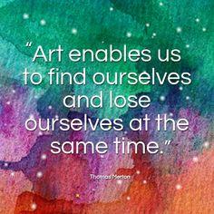 Art Quote by Thomas Merton. www.montmarte.net