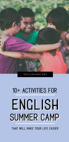 10+ Activities For Teaching English Summer Camp | ITTT | TEFL Blog #summercamp #summercamplessons #summercampactivities #activitiesforsummercamp #efl #esl #teachingenglish #teachingabroad #teachingenglishabroad #tefl #tesol #teflonline #tesolonline
