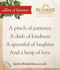 A pinch of patience, a dash of kindness, a spoonful of laughter and a heap of love. Best Inspirational Quotes, New Quotes, Sunrise Quotes, Patience, Laughter, Joy, Being Happy