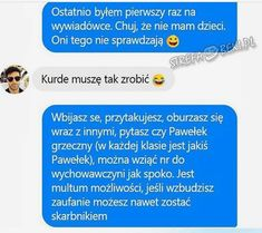 Polish Memes, Weekend Humor, Wtf Funny, Itachi, True Stories, Best Quotes, Nom Nom, Haha, I Am Awesome