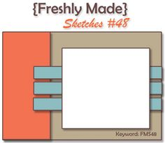 cardmaking design layout: {Freshly Made} Sketches #48