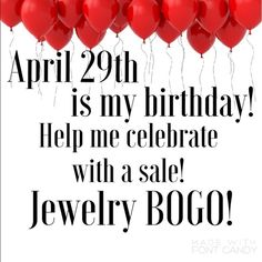 Help me celebrate!  April 29th is my birthday! Help me celebrate with a jewelry BOGO sale! Buy any jewelry listing at listed price and get one of your choosing $10 and under jewelry listing 50% off!  Sale ends April 30th! Other