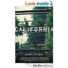California: A Novel - Kindle edition by Edan Lepucki. Literature & Fiction Kindle eBooks @ Amazon.com.