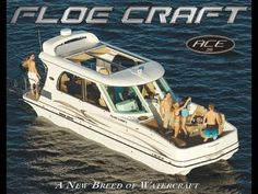 2012 ACE 36 Floe Craft -- A New Breed of Watercraft - YouTube