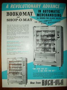 """""""Book vending machines. With such names as 'Vend-A-Book,' 'Read-O-Mat' and 'Book-O-Mat,' vending machines that dispense books are highly touted but only mildly popular. From the December 1962 edition of Library Journal: 'It was inevitable that someone would think of it, and now it is here. A paperback vending machine has just been introduced, and it has exciting possibilities for libraries...'"""" Click through for history (starting in 1820!) & photos of book vending machines; follow the """"@"""" li..."""