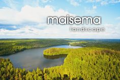 maisema ~ landscape