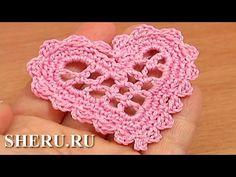 Crochet Heart Pattern Урок 11 Сердечко вязаное крючком