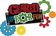 Geared Up For Fun SVG scrapbook title boy svg scrapbook file cute svg files scute svg cuts